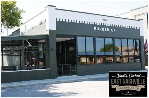 Burger UP East Nashville What's Cookin' Nashville